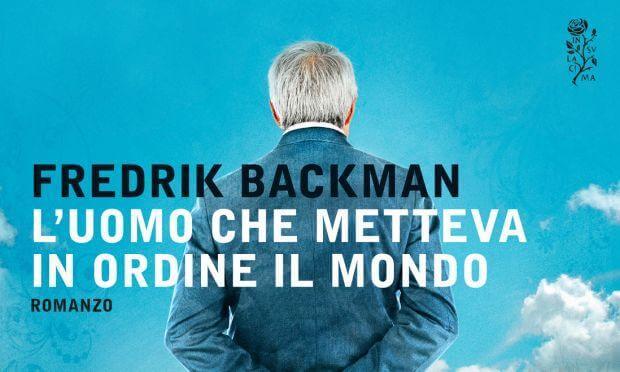 Backman L'uomo che metteva in ordine il mondo