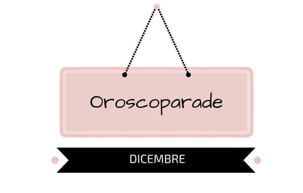 Oroscopo Dicembre