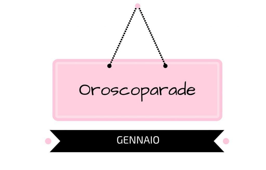Oroscopo Gennaio