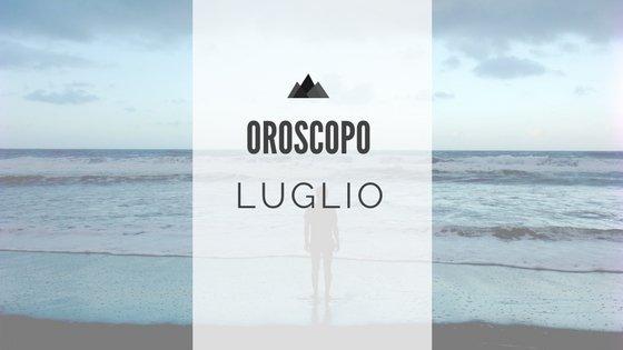 Oroscopo Luglio