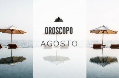 Oroscopo Agosto
