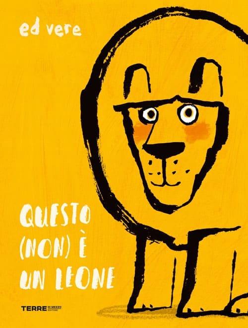 Questo non è un leone-libro autostima bambini-terredimezzo